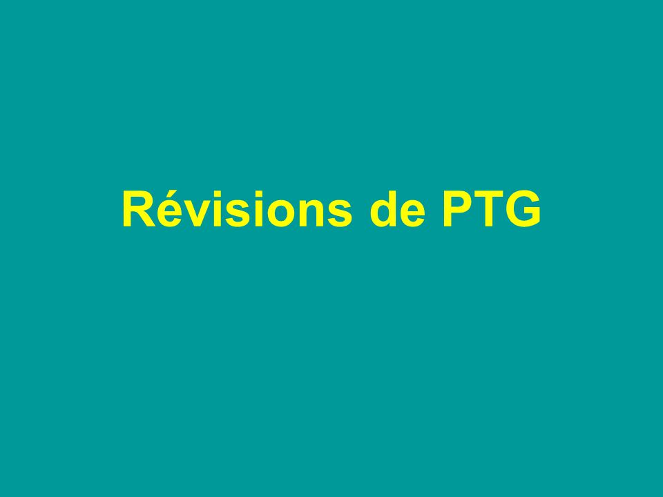 Révisions de PTG