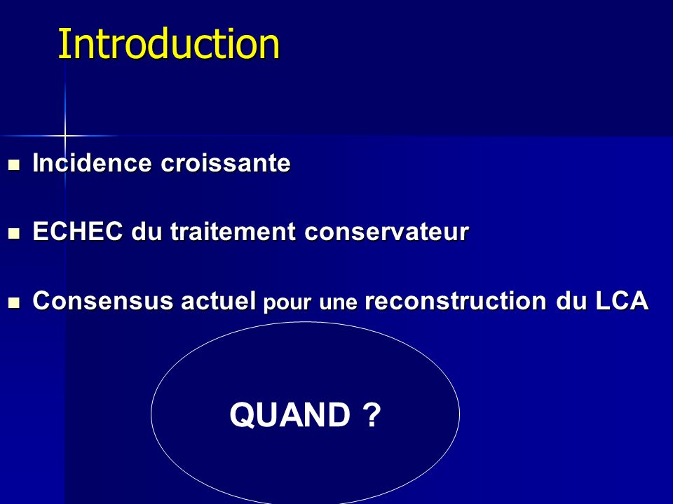 Introduction QUAND Incidence croissante