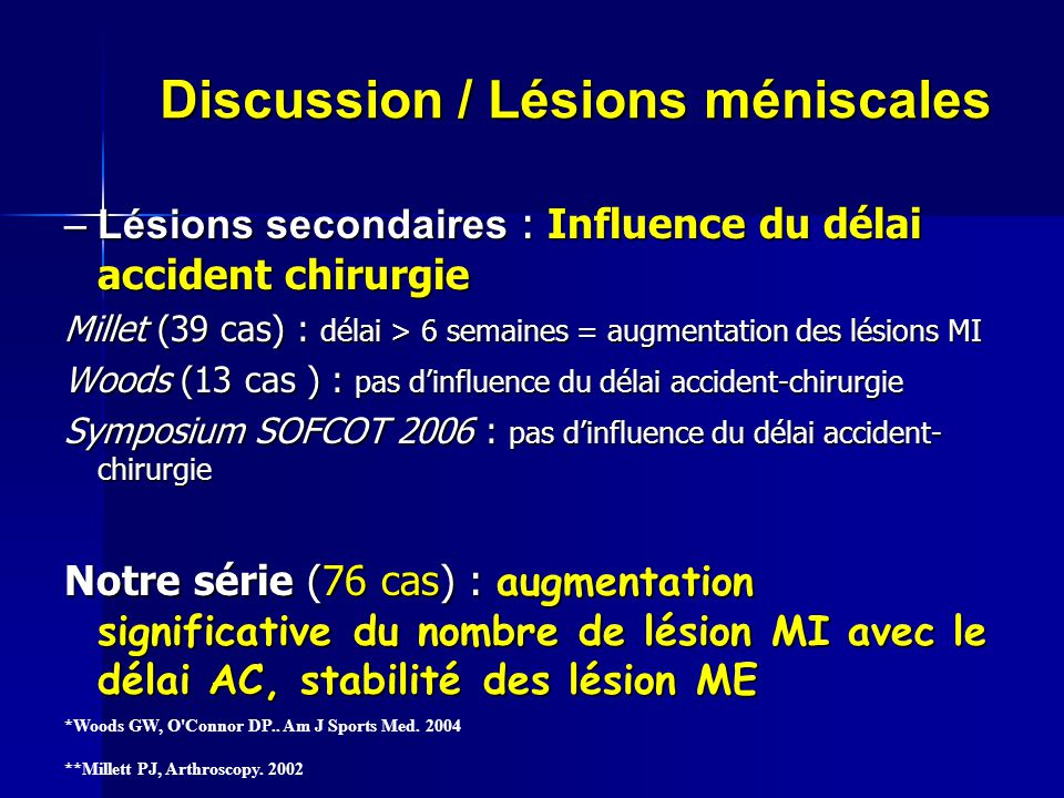 Discussion / Lésions méniscales