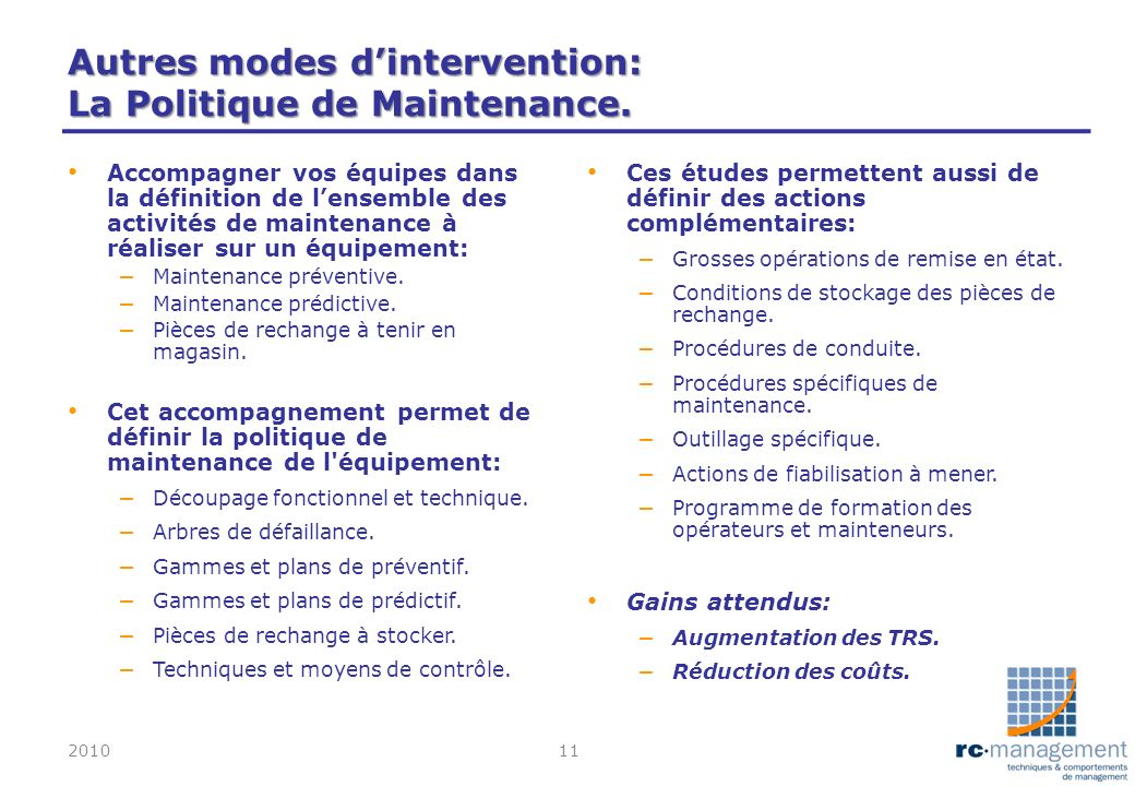 Autres modes d'intervention: La Politique de Maintenance.
