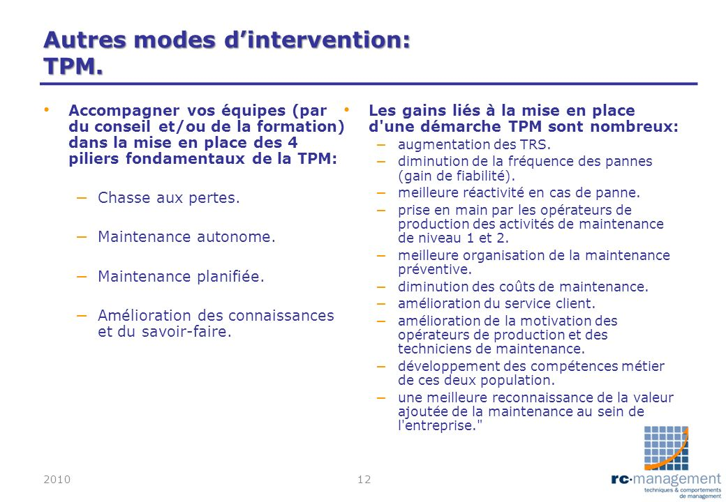 Autres modes d'intervention: TPM.
