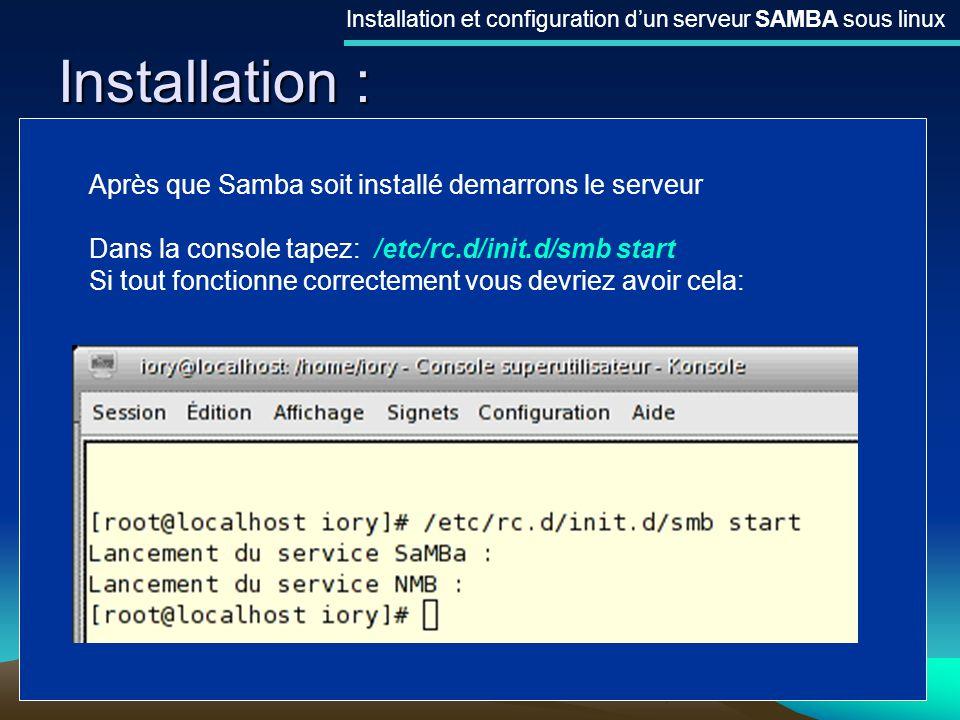 Installation : Après que Samba soit installé demarrons le serveur