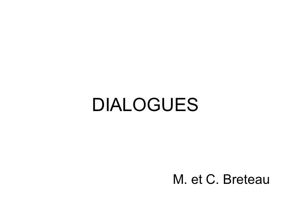 DIALOGUES M. et C. Breteau