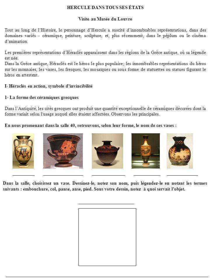 HERCULE DANS TOUS SES ÉTATS Visite au Musée du Louvre