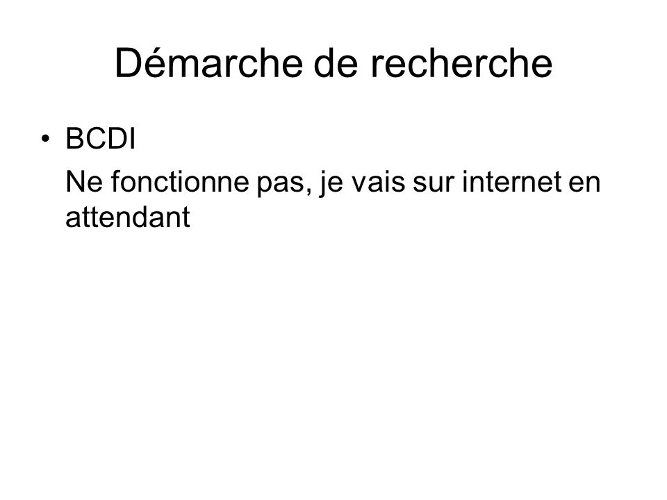 Démarche de recherche BCDI