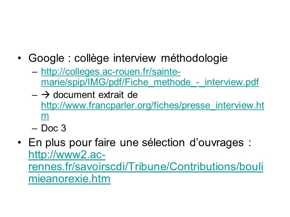Google : collège interview méthodologie