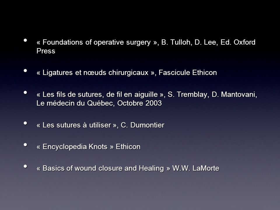« Foundations of operative surgery », B. Tulloh, D. Lee, Ed