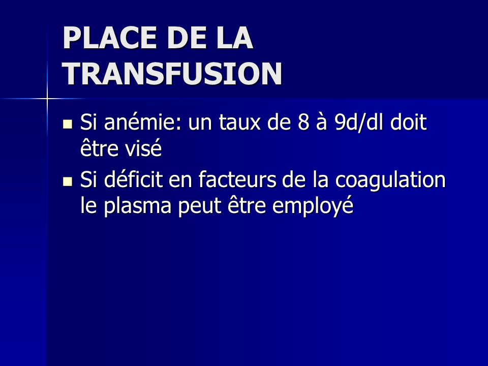 PLACE DE LA TRANSFUSION