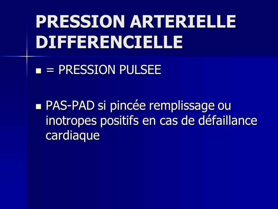 PRESSION ARTERIELLE DIFFERENCIELLE