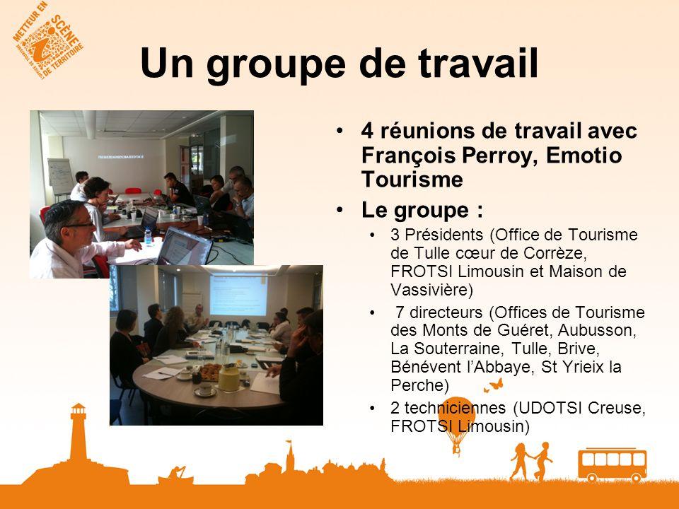 Un groupe de travail 4 réunions de travail avec François Perroy, Emotio Tourisme. Le groupe :