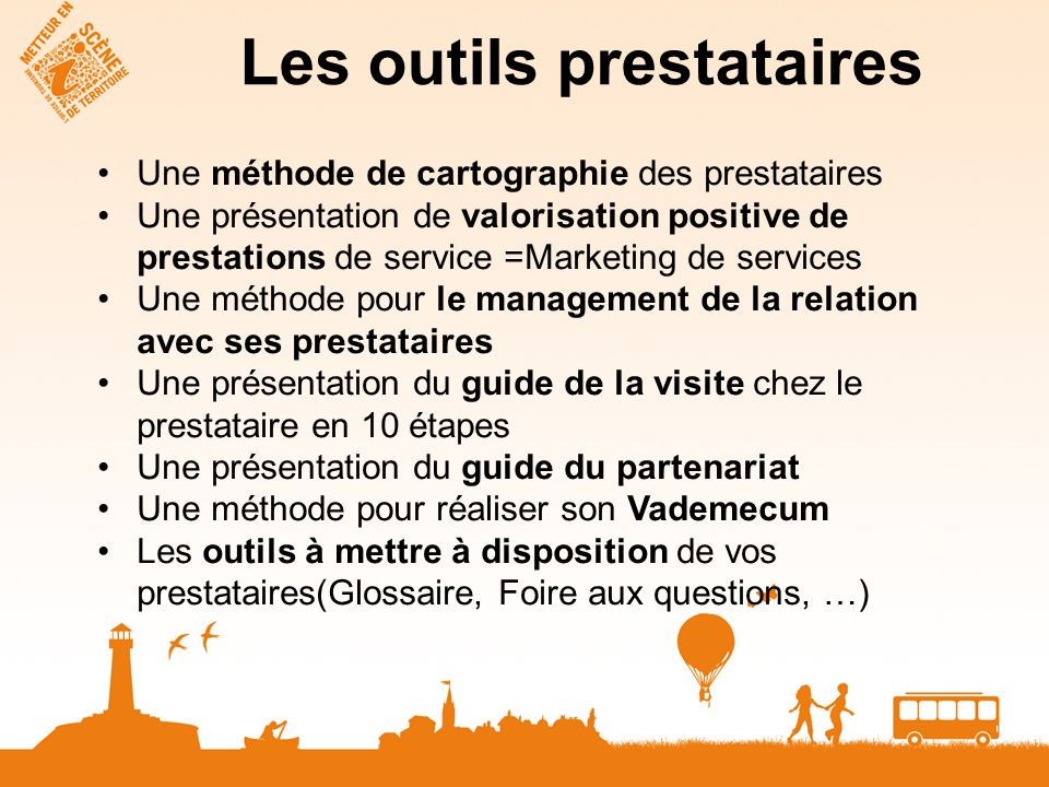Les outils prestataires