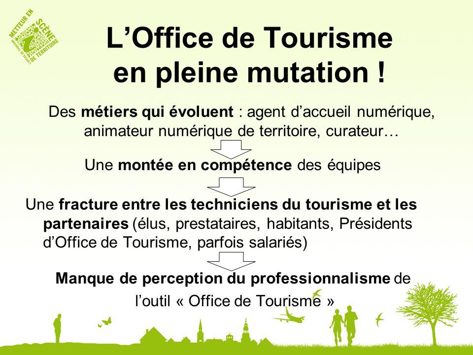 L'Office de Tourisme en pleine mutation !