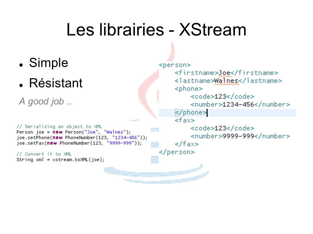 Les librairies - XStream