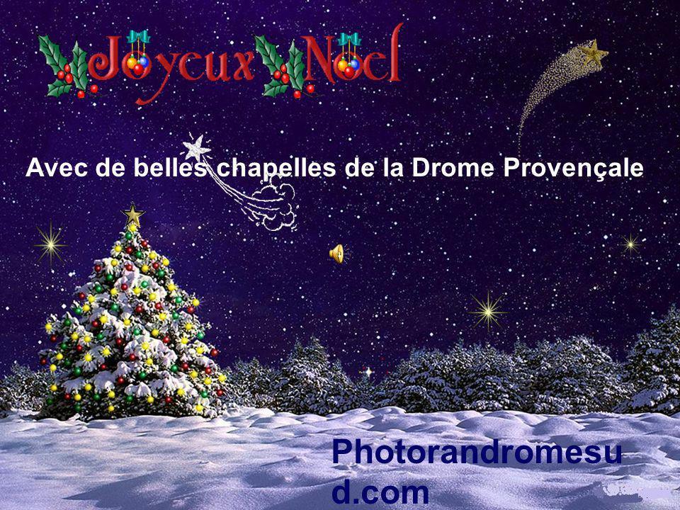 Avec de belles chapelles de la Drome Provençale