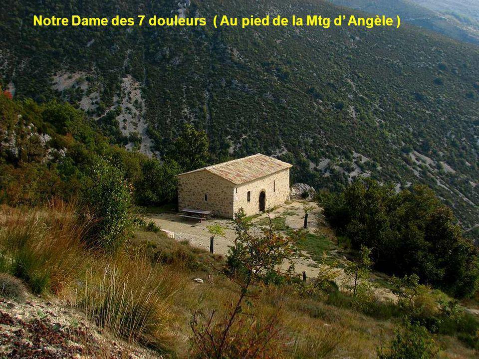 Notre Dame des 7 douleurs ( Au pied de la Mtg d' Angèle )