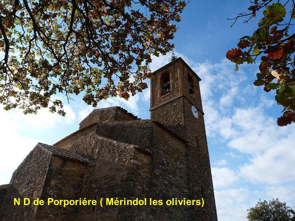 N D de Porporiére ( Mérindol les oliviers)