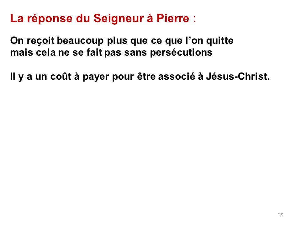 La réponse du Seigneur à Pierre :