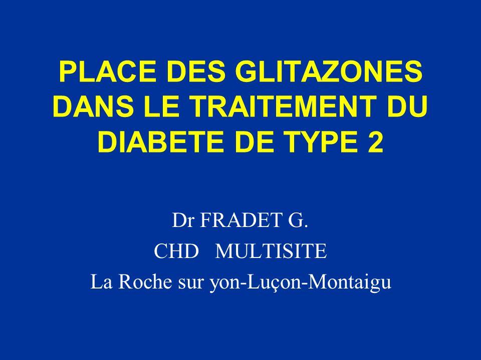 PLACE DES GLITAZONES DANS LE TRAITEMENT DU DIABETE DE TYPE 2