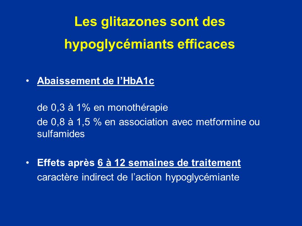Les glitazones sont des hypoglycémiants efficaces
