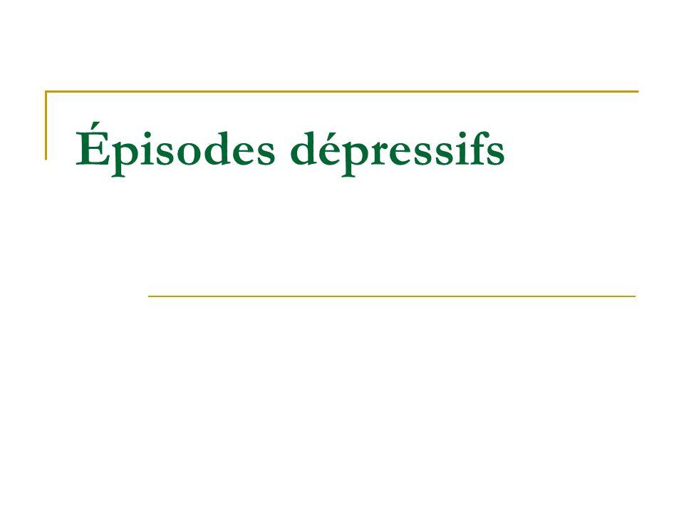 Épisodes dépressifs