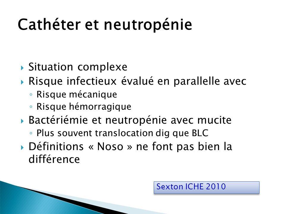 Cathéter et neutropénie