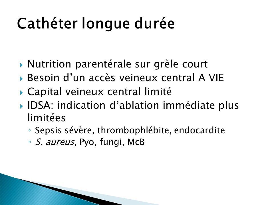Cathéter longue durée Nutrition parentérale sur grèle court
