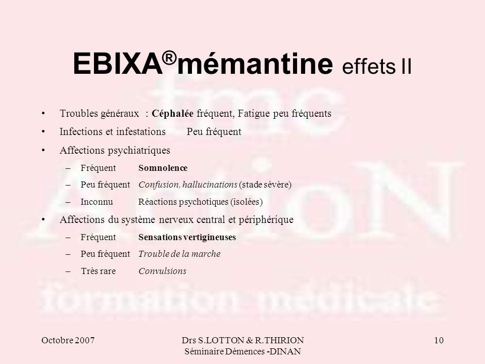 EBIXA®mémantine effets II
