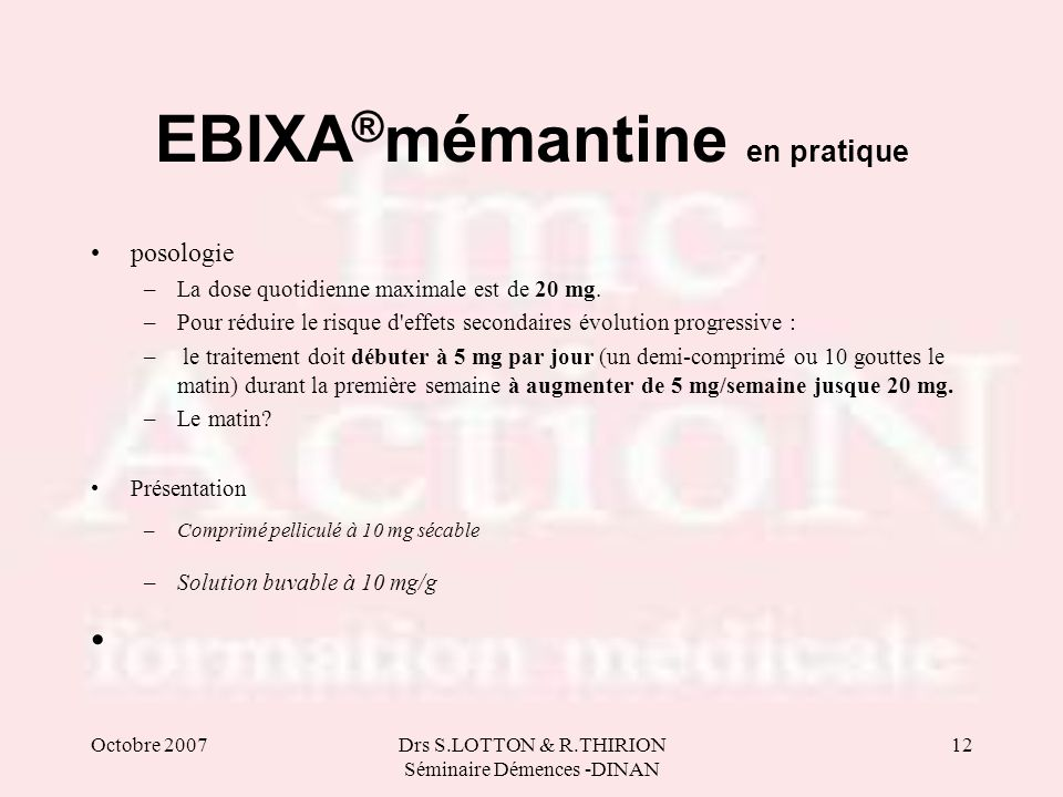 EBIXA®mémantine en pratique