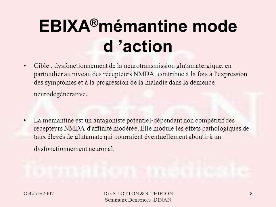 EBIXA®mémantine mode d 'action