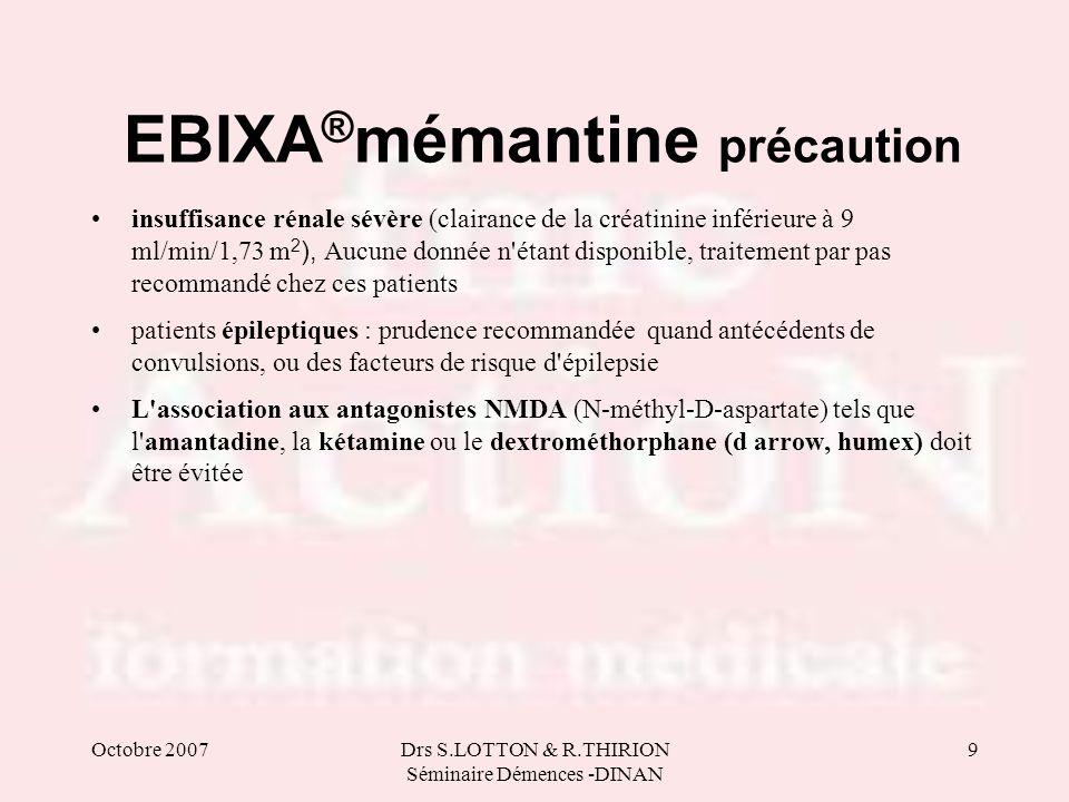 EBIXA®mémantine précaution