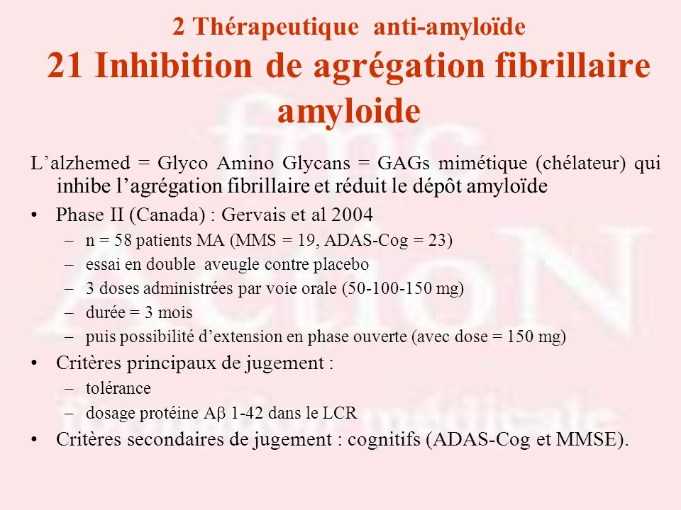 Drs S.LOTTON & R.THIRIONDrs S.LOTTON & R.THIRION. 2 Thérapeutique anti-amyloïde 21 Inhibition de agrégation fibrillaire amyloide.