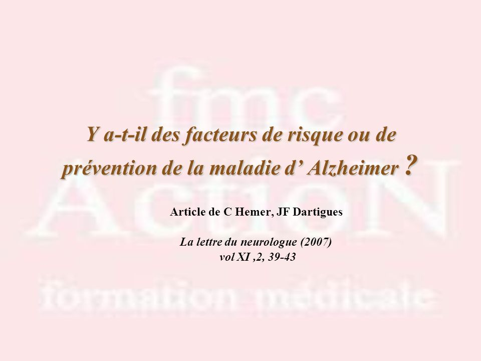 Article de C Hemer, JF Dartigues La lettre du neurologue (2007)‏