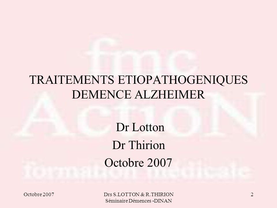 TRAITEMENTS ETIOPATHOGENIQUES DEMENCE ALZHEIMER