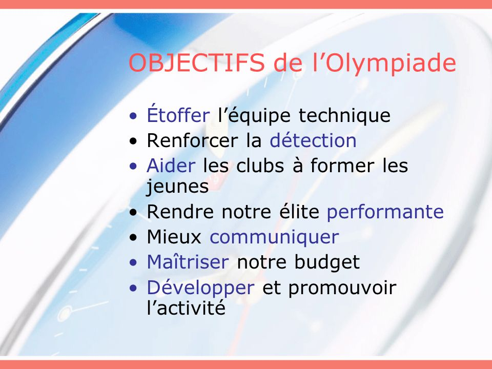 OBJECTIFS de l'Olympiade