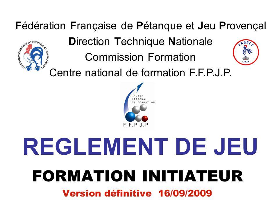 REGLEMENT DE JEU FORMATION INITIATEUR