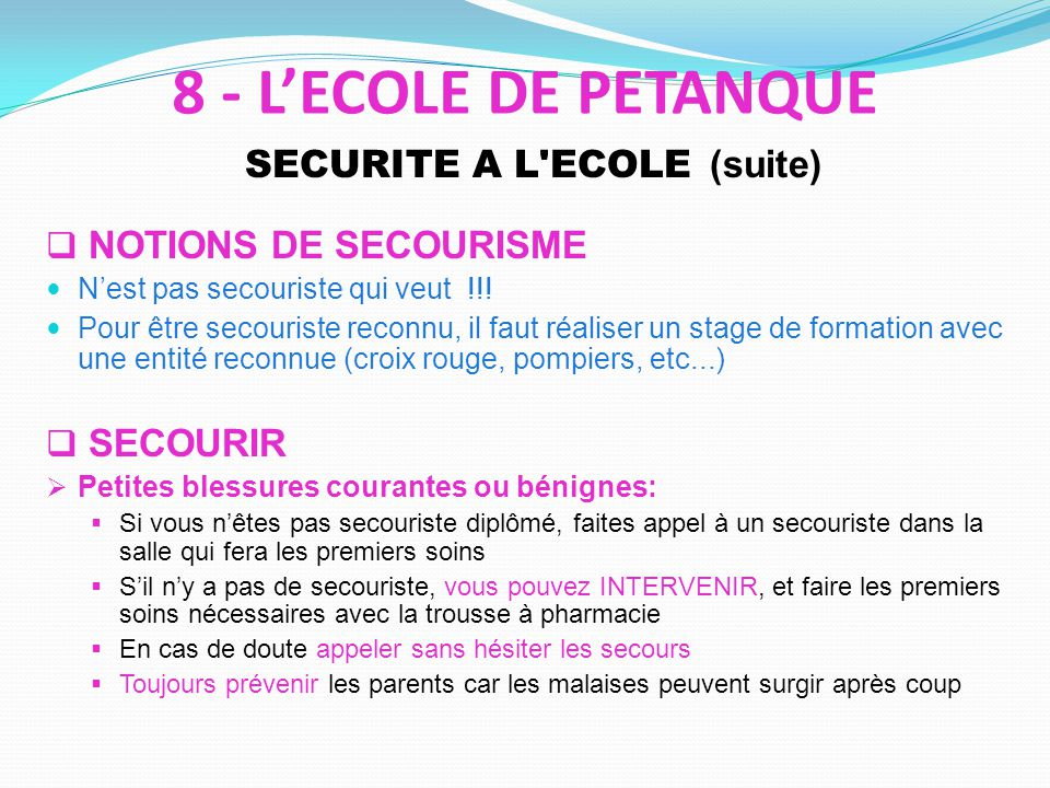 SECURITE A L ECOLE (suite)