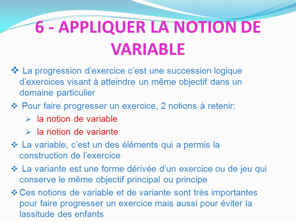 6 - APPLIQUER LA NOTION DE VARIABLE