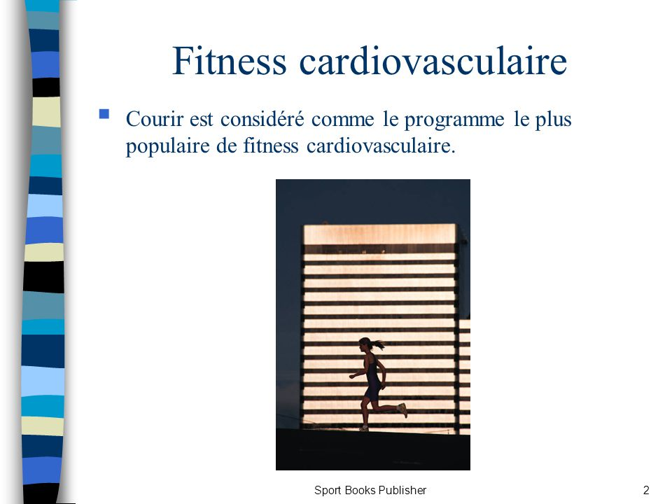 Fitness cardiovasculaire