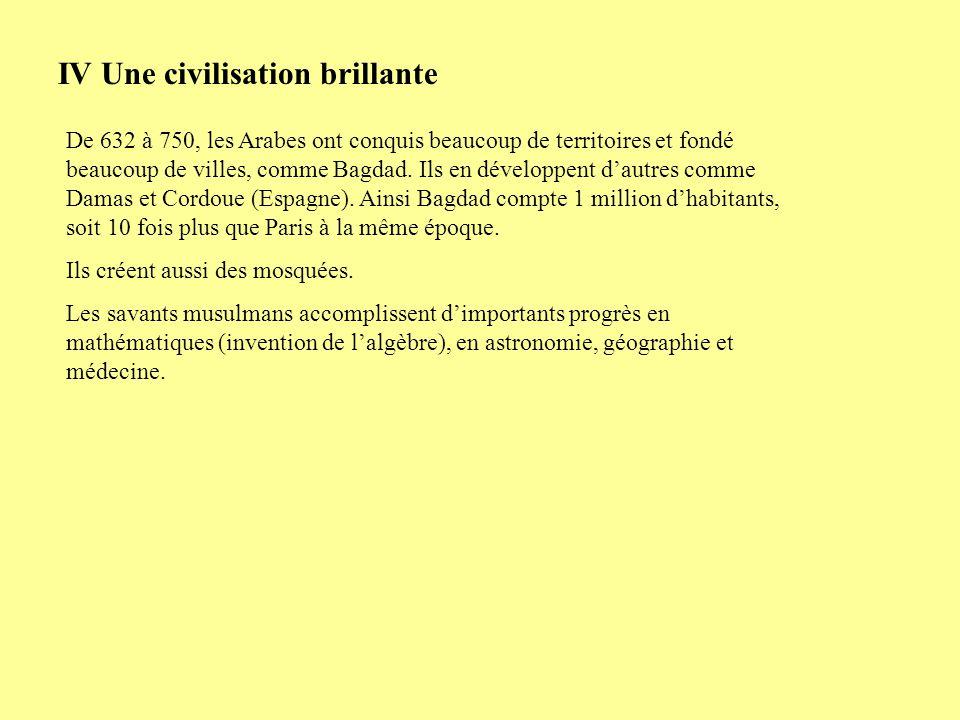 IV Une civilisation brillante