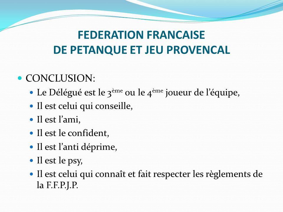FEDERATION FRANCAISE DE PETANQUE ET JEU PROVENCAL