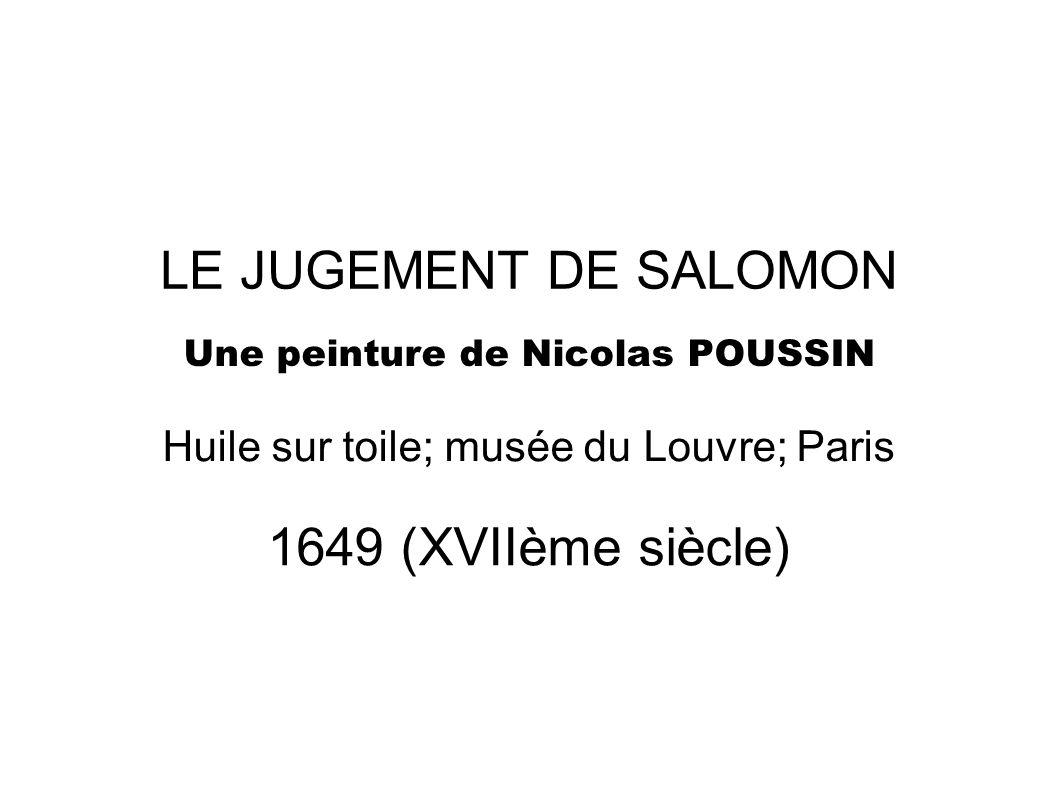 LE JUGEMENT DE SALOMON 1649 (XVIIème siècle)