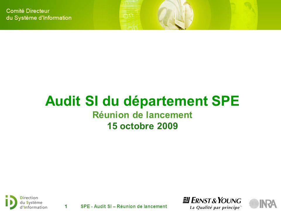 Audit SI du département SPE Réunion de lancement 15 octobre 2009