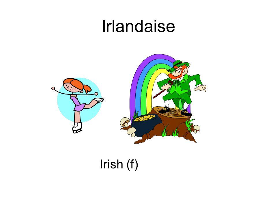 Irlandaise Irish (f)