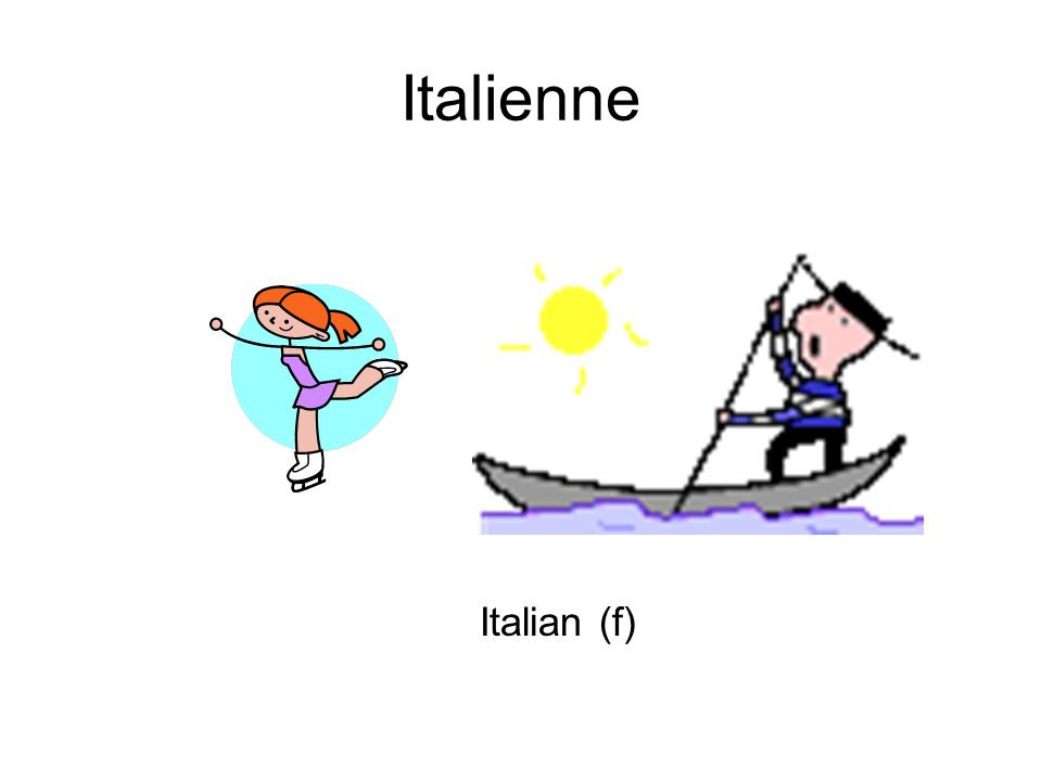 Italienne Italian (f)