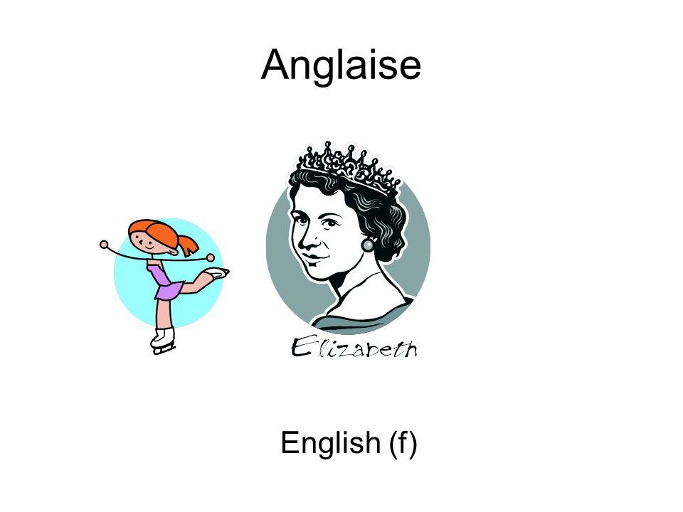 Anglaise English (f)