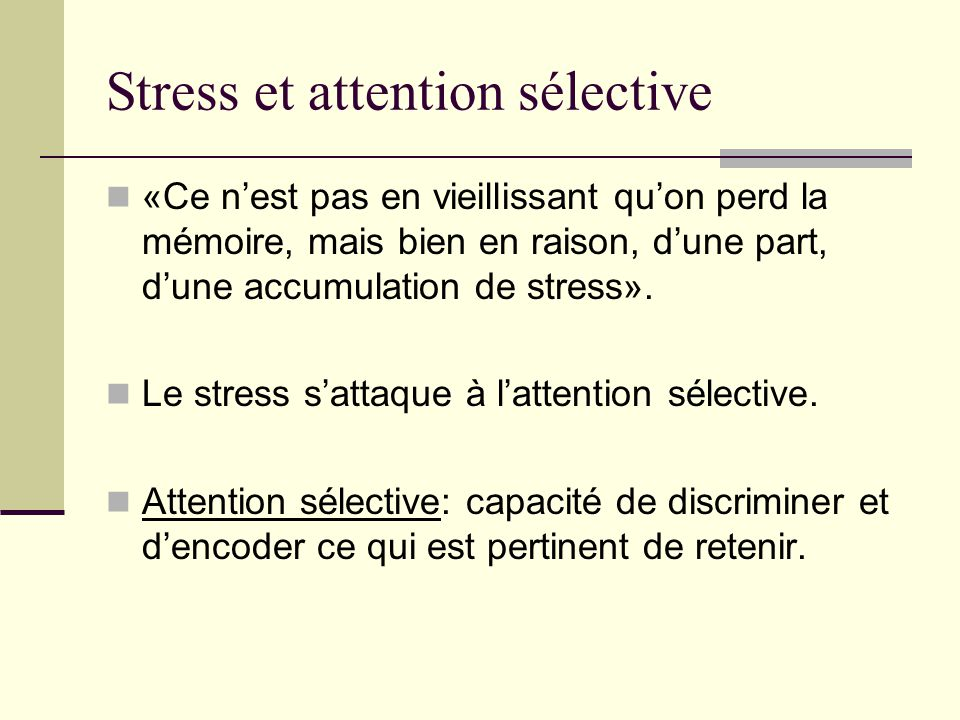 Stress et attention sélective