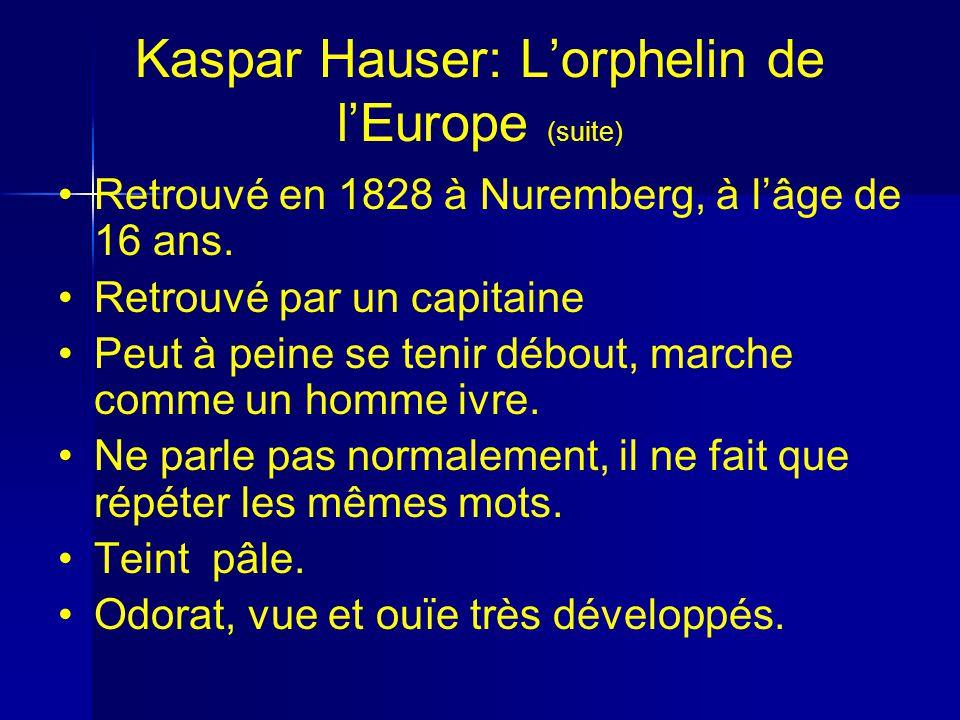 Kaspar Hauser: L'orphelin de l'Europe (suite)