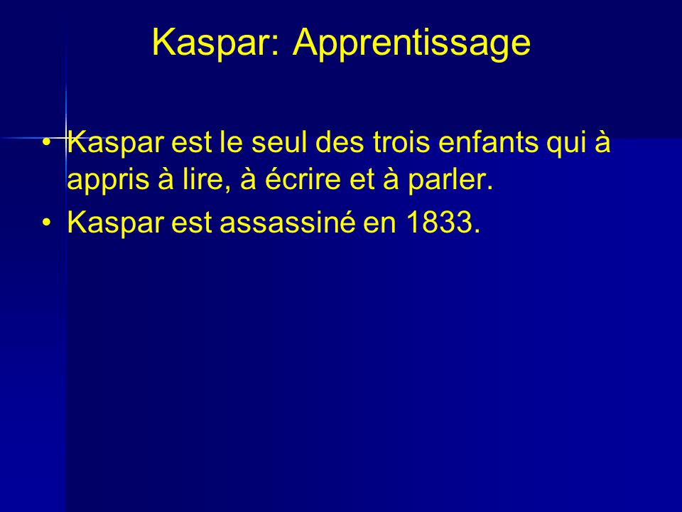 Kaspar: Apprentissage
