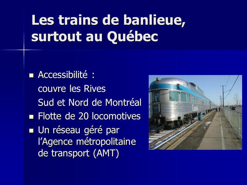 Les trains de banlieue, surtout au Québec