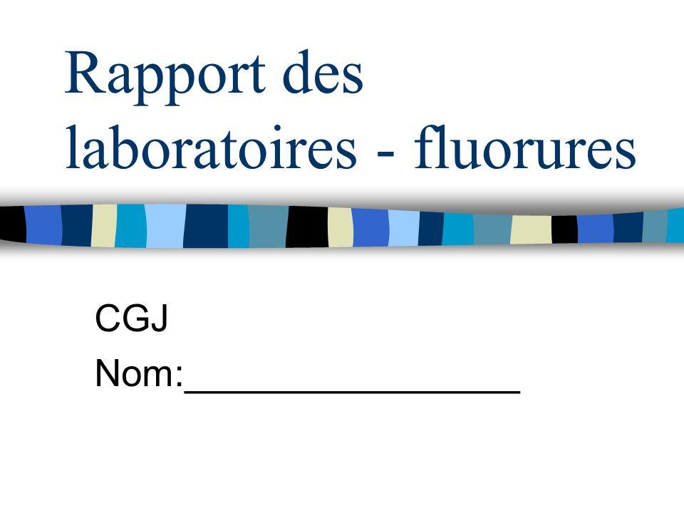Rapport des laboratoires - fluorures